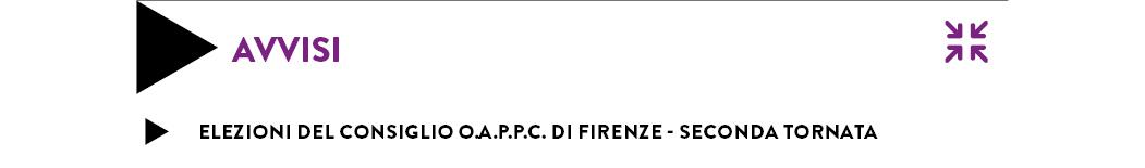 Elezioni del Consiglio O.A.P.P.C. di Firenze - seconda tornata
