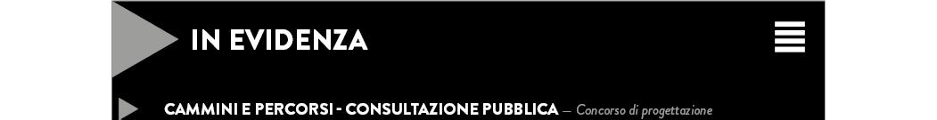 CAMMINI E PERCORSI - Consultazione pubblica