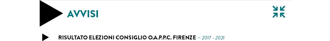 risultato ELEZIONI CONSIGLIO O.A.P.P.C. FIRENZE — 2017 - 2021