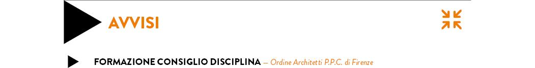 Formazione Consiglio Disciplina — Ordine Architetti P.P.C. di Firenze