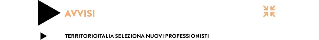 Territorioitalia seleziona nuovi professionisti