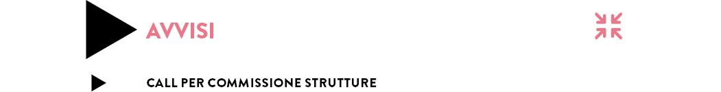 Call per commissione strutture