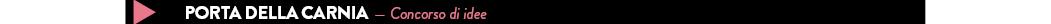 porta della carnia - concorso