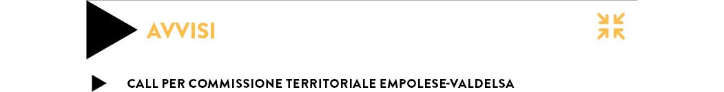 CALL PER COMMISSIONE TERRITORIALE EMPOLESE-VALDELSA