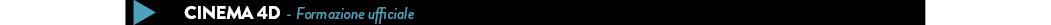 CINEMA 4D  - Formazione ufficiale