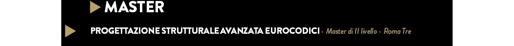 PROGETTAZIONE STRUTTURALE AVANZATA EUROCODICI - Master di II livello - Roma Tre