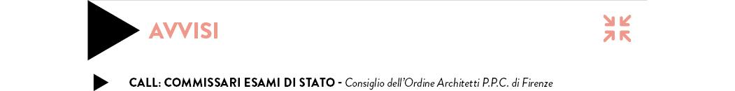 Call: Commissari Esami di Stato - Consiglio dell'Ordine Architetti P.P.C. di Firenze