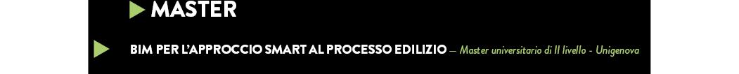 BIM per l'approccio smart al processo edilizio — Master universitario di II livello - Unigenova