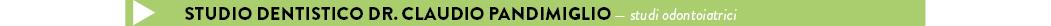 STUDIO DENTISTICO DR. CLAUDIO PANDIMIGLIO — studi odontoiatrici