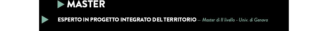ESPERTO IN PROGETTO INTEGRATO DEL TERRITORIO — Master di II livello - Univ. di Genova