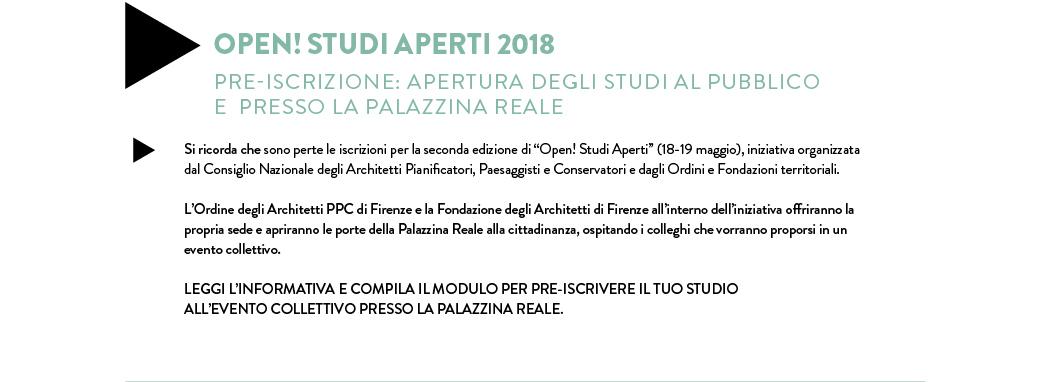 Open! Studi Aperti 2018 PRE-ISCRIZIONE: APERTURA DEGLI STUDI AL PUBBLICO  E  PRESSO LA PALAZZINA REALE
