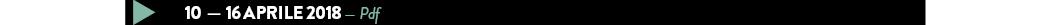 10  — 16 aprile 2018 — Pdf