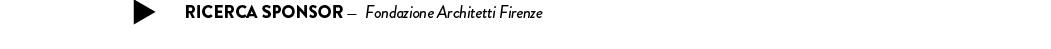 Ricerca sponsor —  Fondazione Architetti Firenze