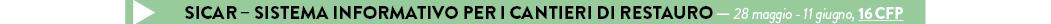 SICAR – sistema informativo per i cantieri di restauro — 28 maggio - 11 giugno, 16 CFP