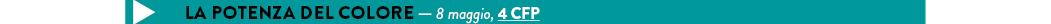 LA POTENZA DEL COLORE — 8 maggio, 4 CFP