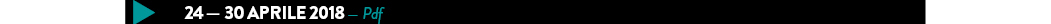 24 — 30 aprile 2018 — Pdf