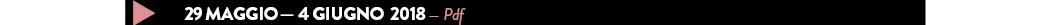 29 maggio — 4 giugno  2018 — Pdf