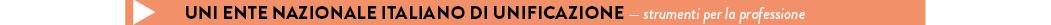 Uni Ente nazionale italiano di unificazione — strumenti per la professione