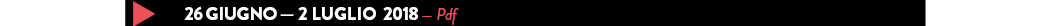 26 giugno — 2 LUGLIO  2018 — Pdf