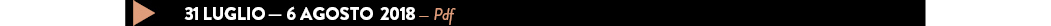31 luglio — 6 AGOSTO  2018 — Pdf