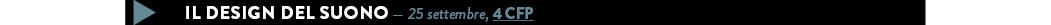 IL DESIGN DEL SUONO — 25 settembre, 4 CFP