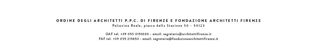 Ordine deli Architetti P.P.C della provincia di Firenze - Fondazione Architetti Firenze