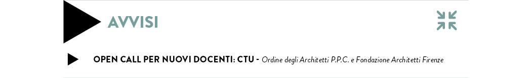 Open Call per nuovi docenti: CTU - Ordine degli Architetti P.P.C. e Fondazione Architetti Firenze