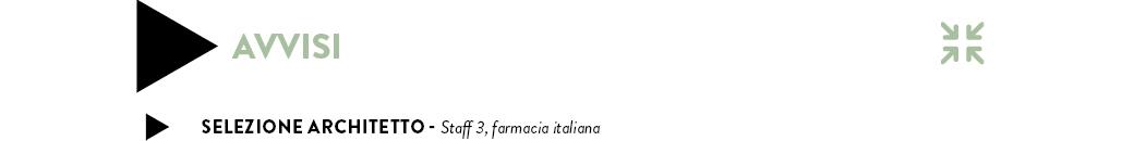 SELEZIONE ARCHITETTO - Staff 3, farmacia italiana